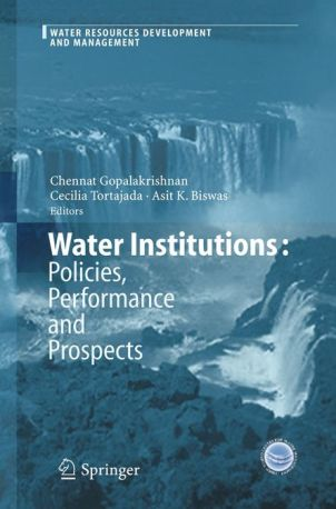 WATER INSTITUTIONS POLICIES, PERFORMANCE AND PROSPECTS