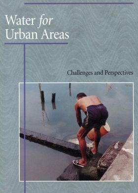 Water for Urban Areas Challenges and Perspectives